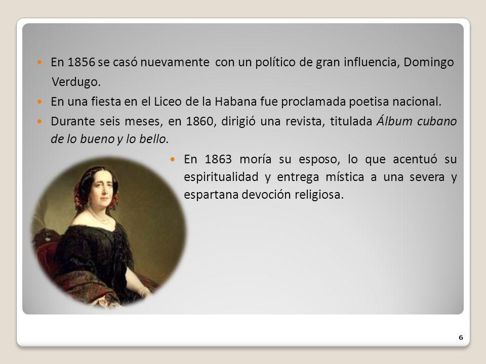 En 1856 se casó nuevamente con un político de gran influencia, Domingo