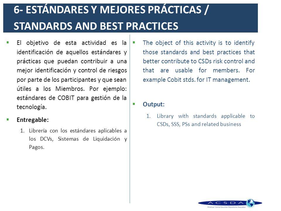 6- ESTÁNDARES Y MEJORES PRÁCTICAS / STANDARDS AND BEST PRACTICES