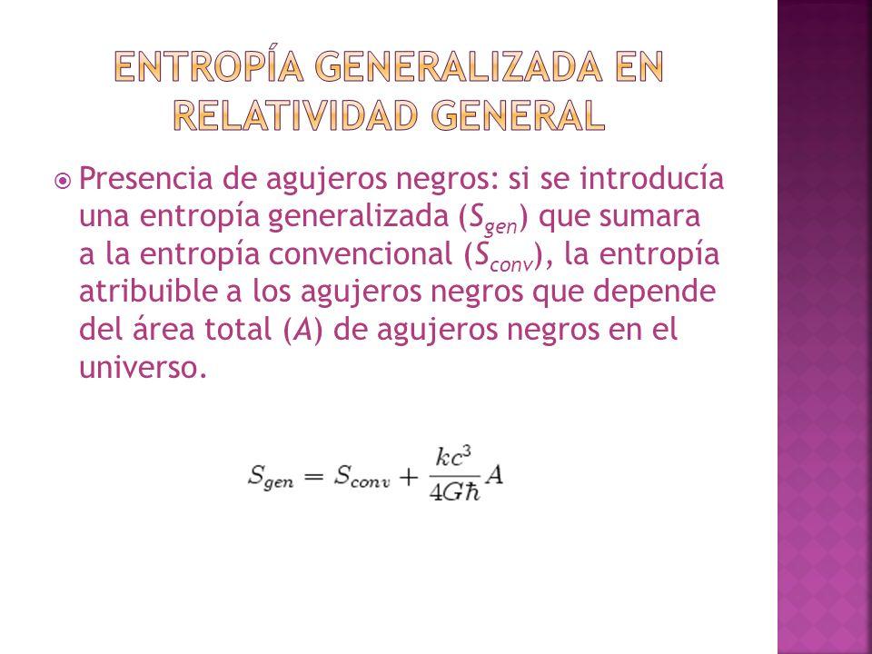 Entropía generalizada en Relatividad general