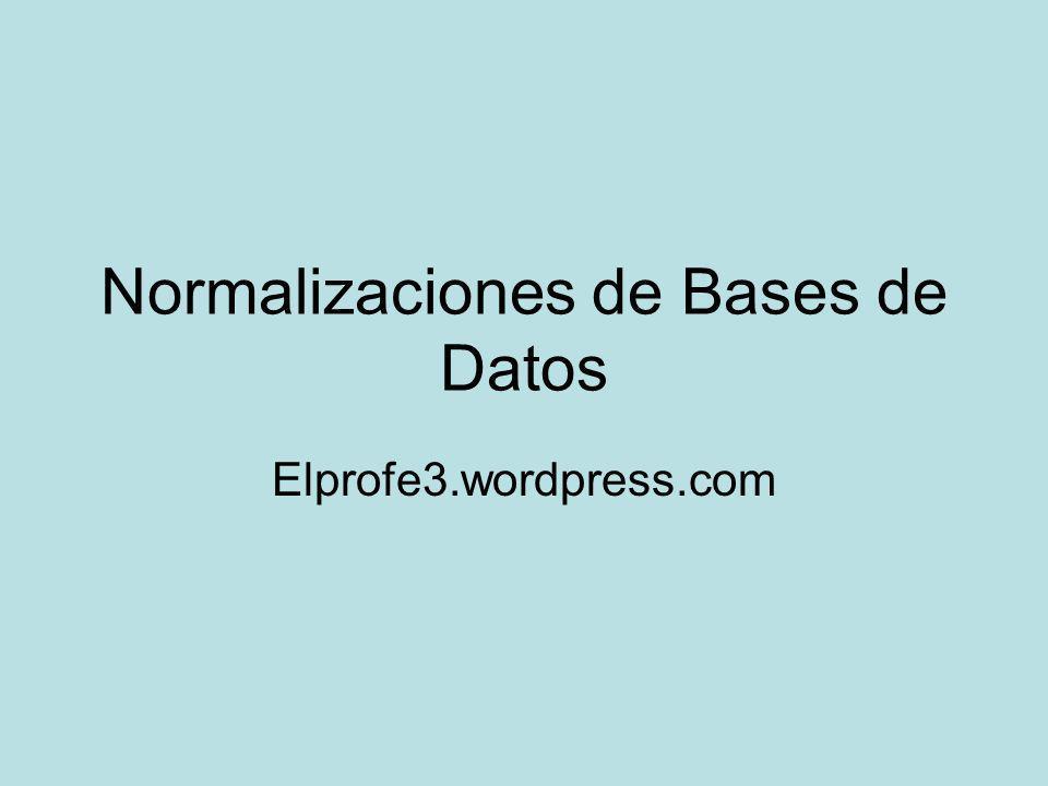 Normalizaciones de Bases de Datos