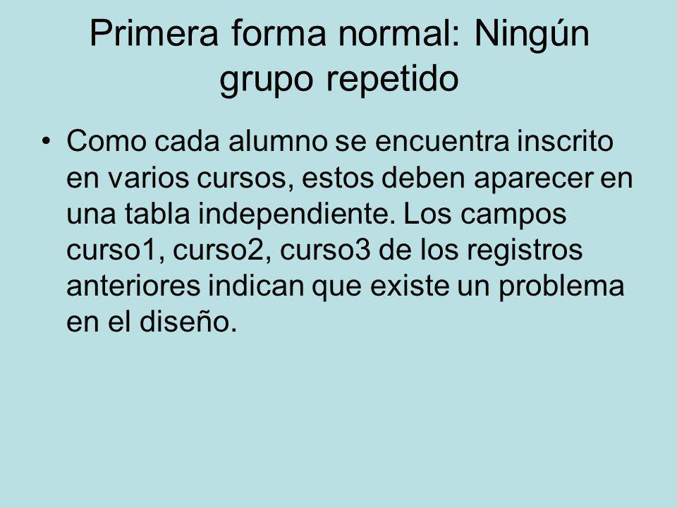 Primera forma normal: Ningún grupo repetido