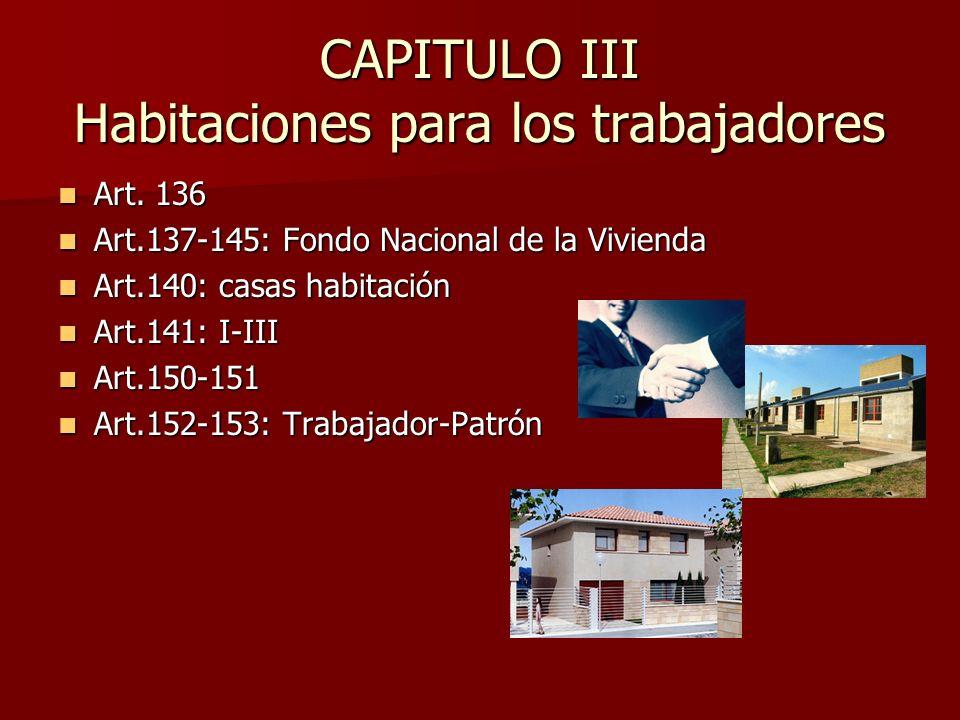 CAPITULO III Habitaciones para los trabajadores