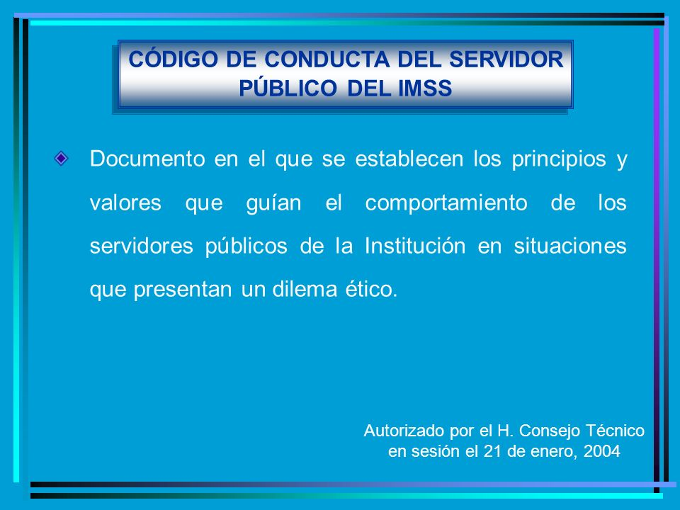 CÓDIGO DE CONDUCTA DEL SERVIDOR PÚBLICO DEL IMSS
