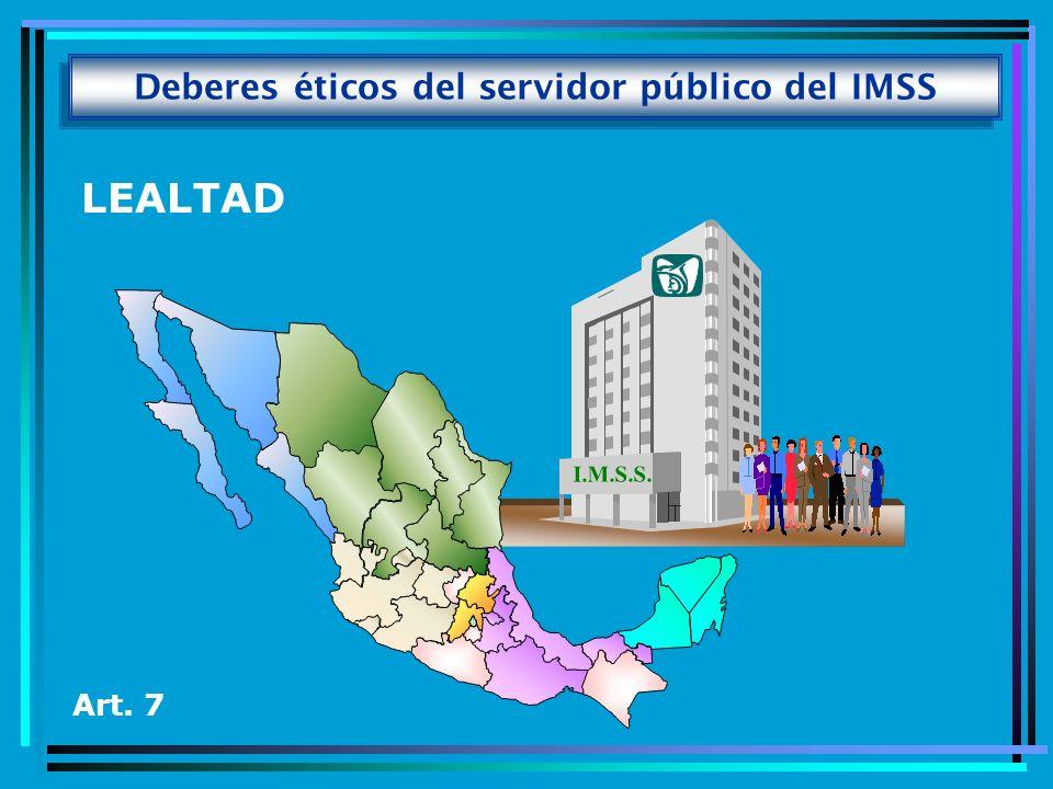 Deberes éticos del servidor público del IMSS