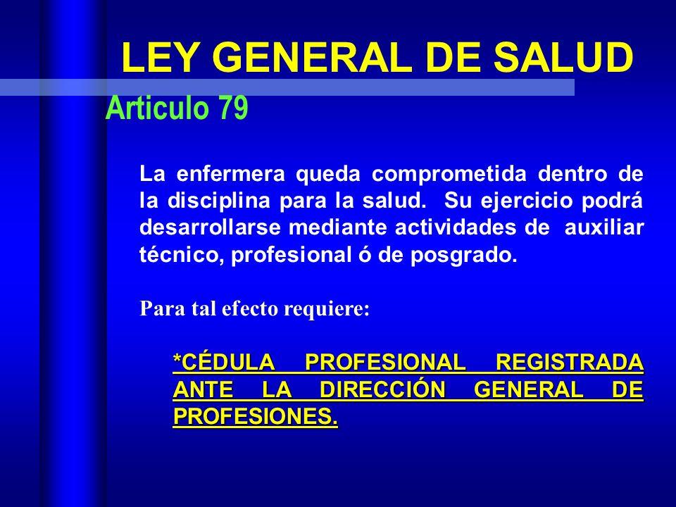 LEY GENERAL DE SALUD Articulo 79