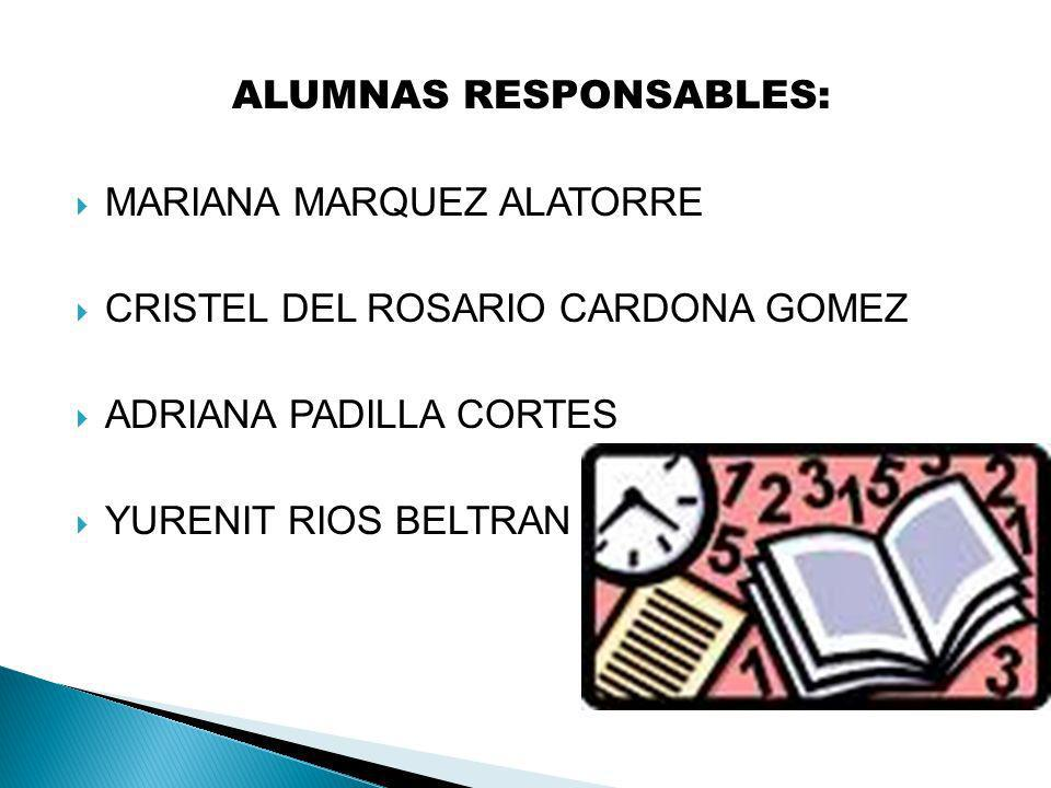 ALUMNAS RESPONSABLES: