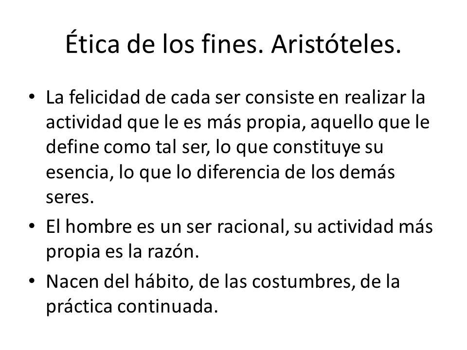 Ética de los fines. Aristóteles.