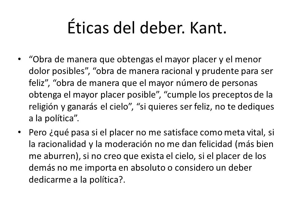 Éticas del deber. Kant.