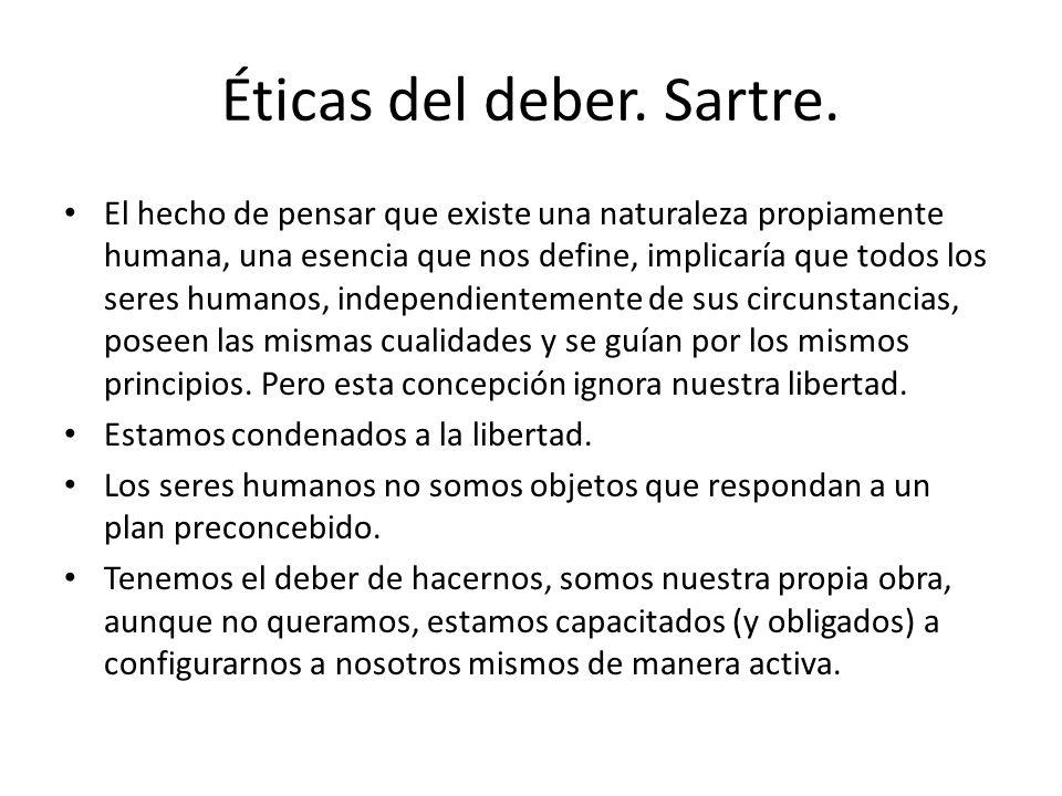 Éticas del deber. Sartre.