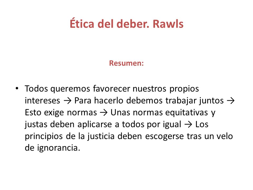 Ética del deber. Rawls Resumen: