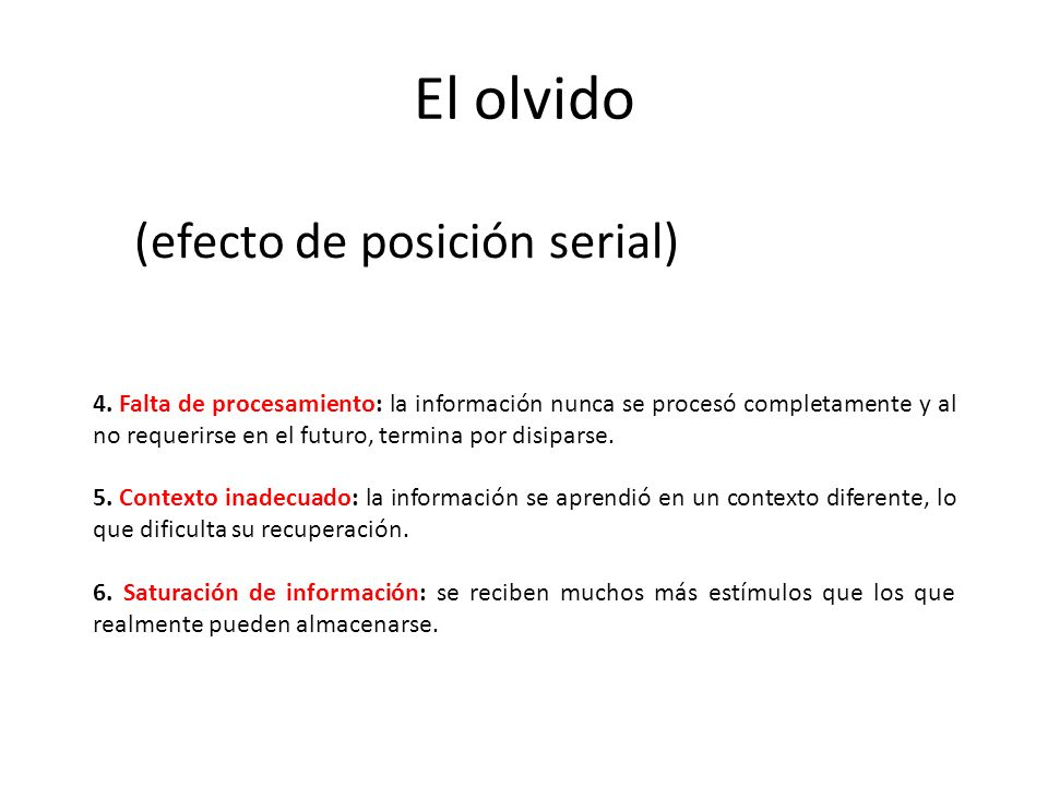 El olvido (efecto de posición serial)