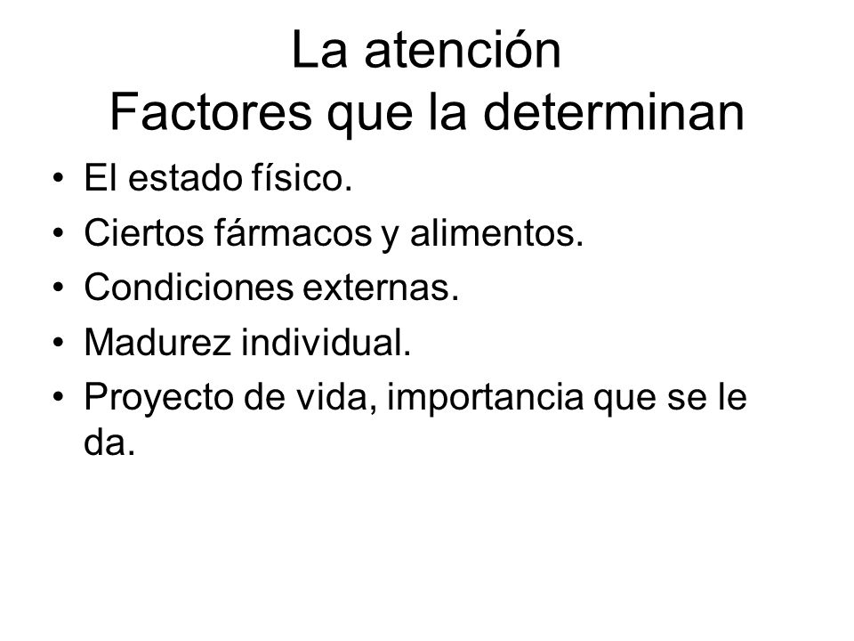 La atención Factores que la determinan