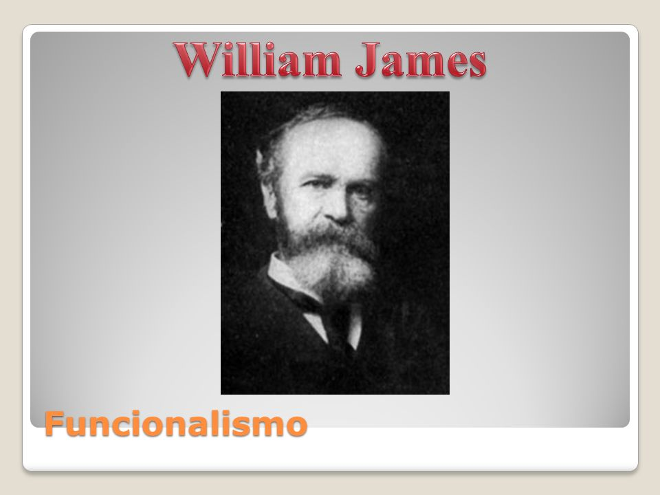 William James Funcionalismo