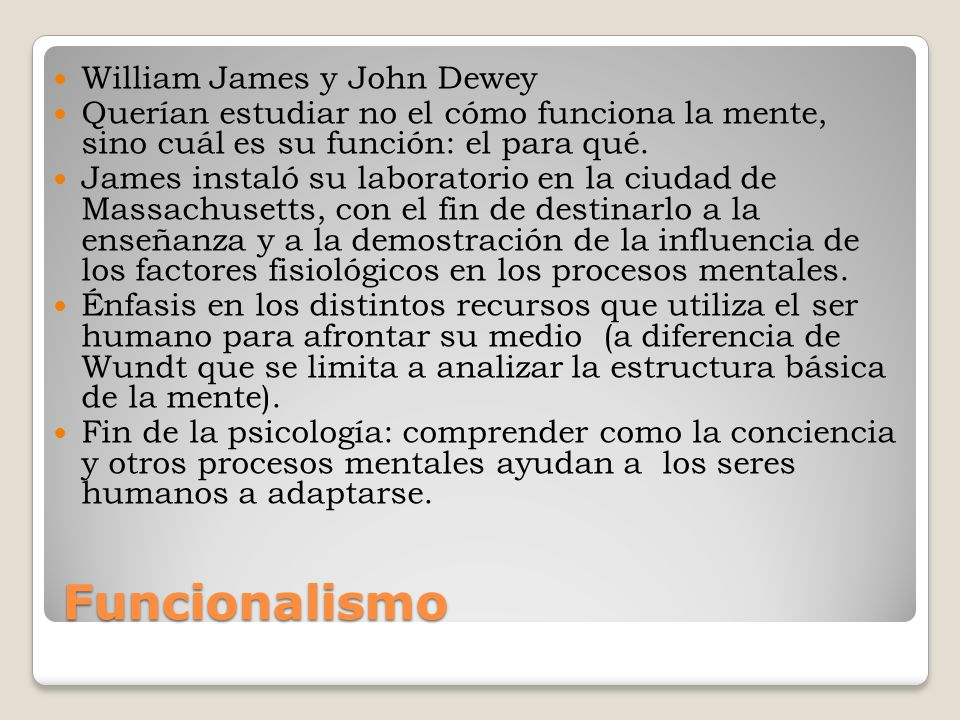Funcionalismo William James y John Dewey