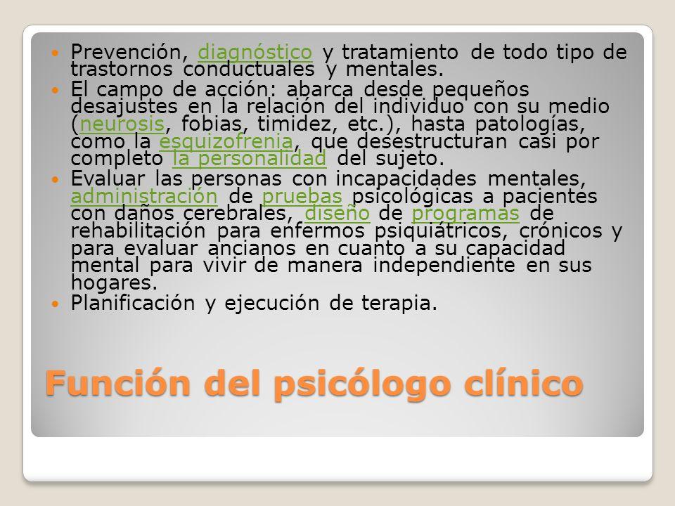 Función del psicólogo clínico
