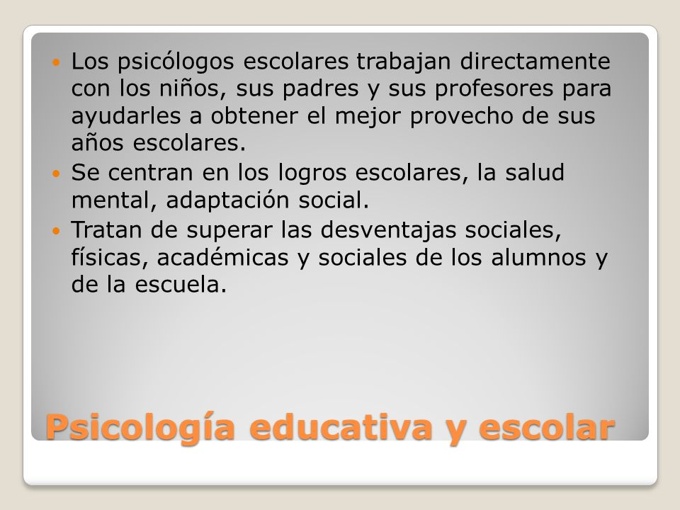 Psicología educativa y escolar