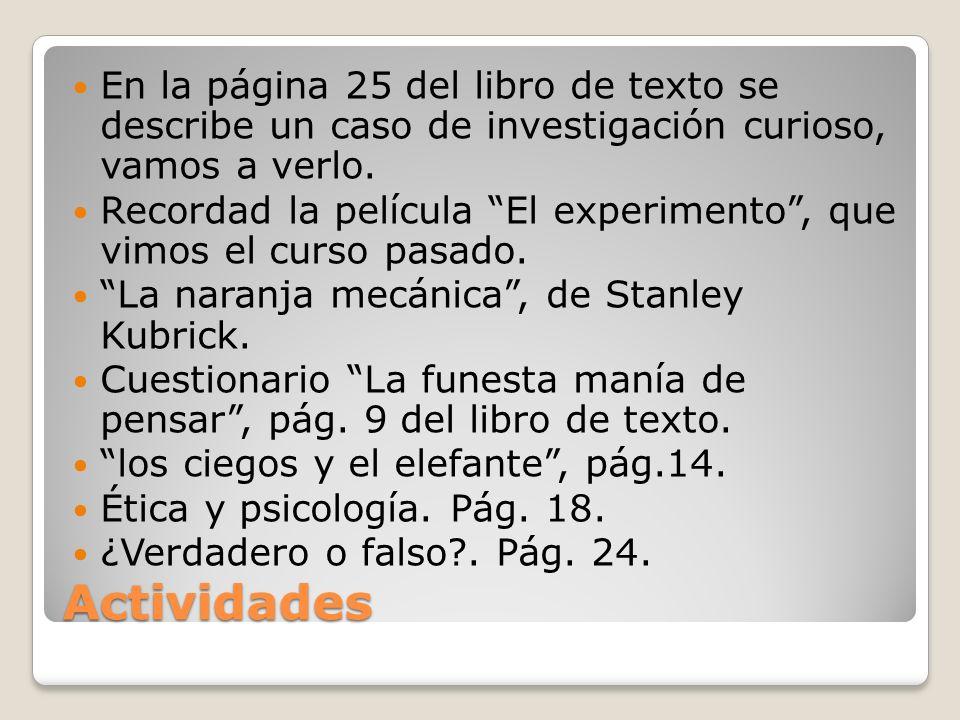 En la página 25 del libro de texto se describe un caso de investigación curioso, vamos a verlo.
