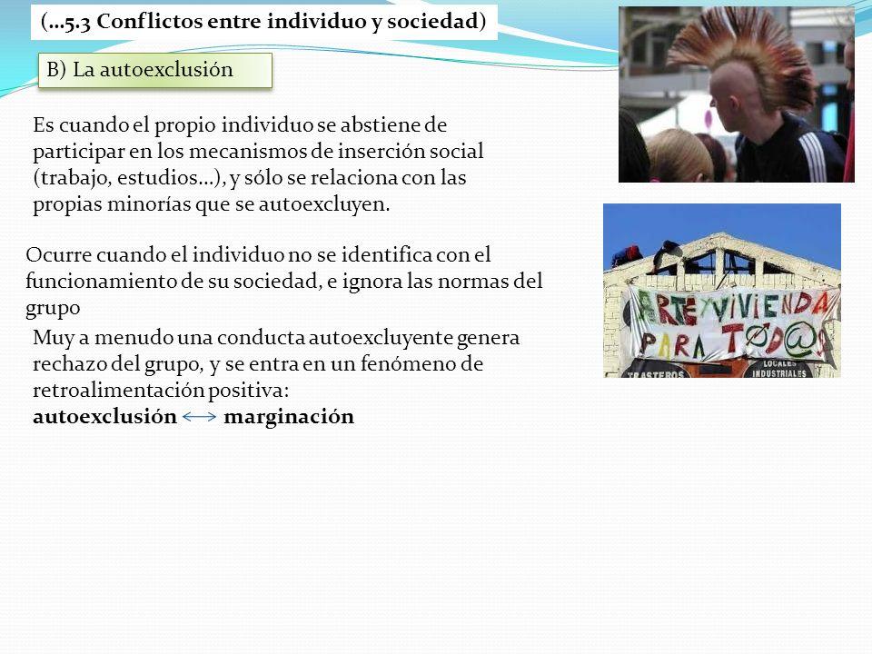 (…5.3 Conflictos entre individuo y sociedad)