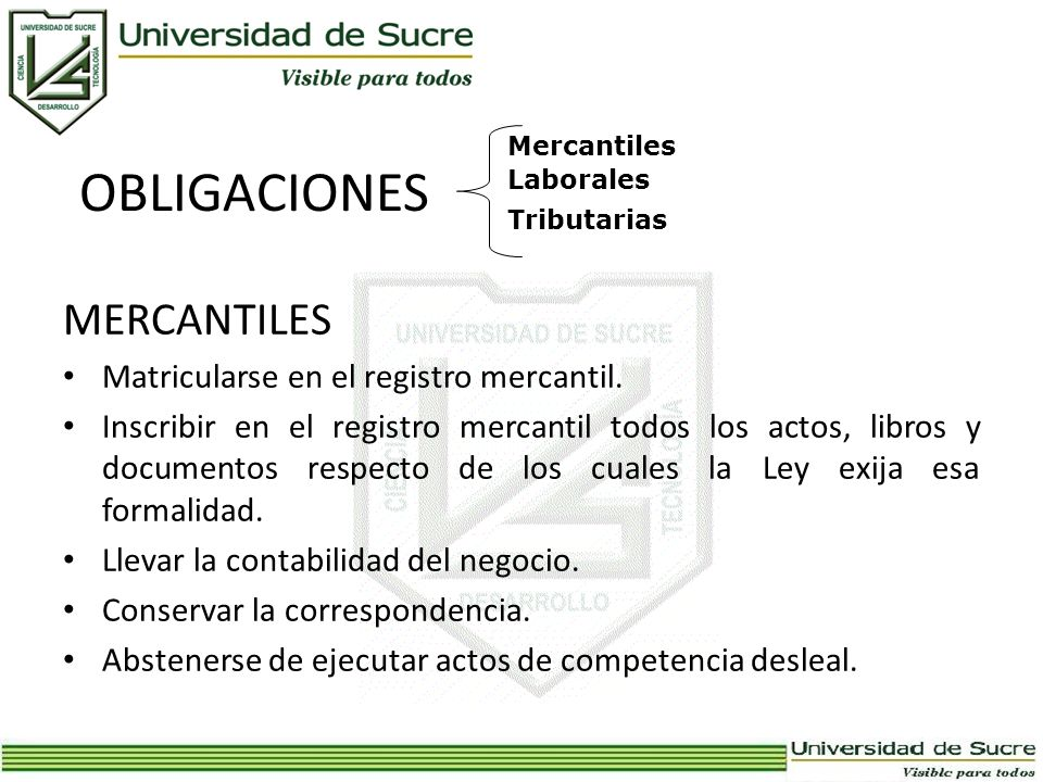 OBLIGACIONES MERCANTILES Matricularse en el registro mercantil.