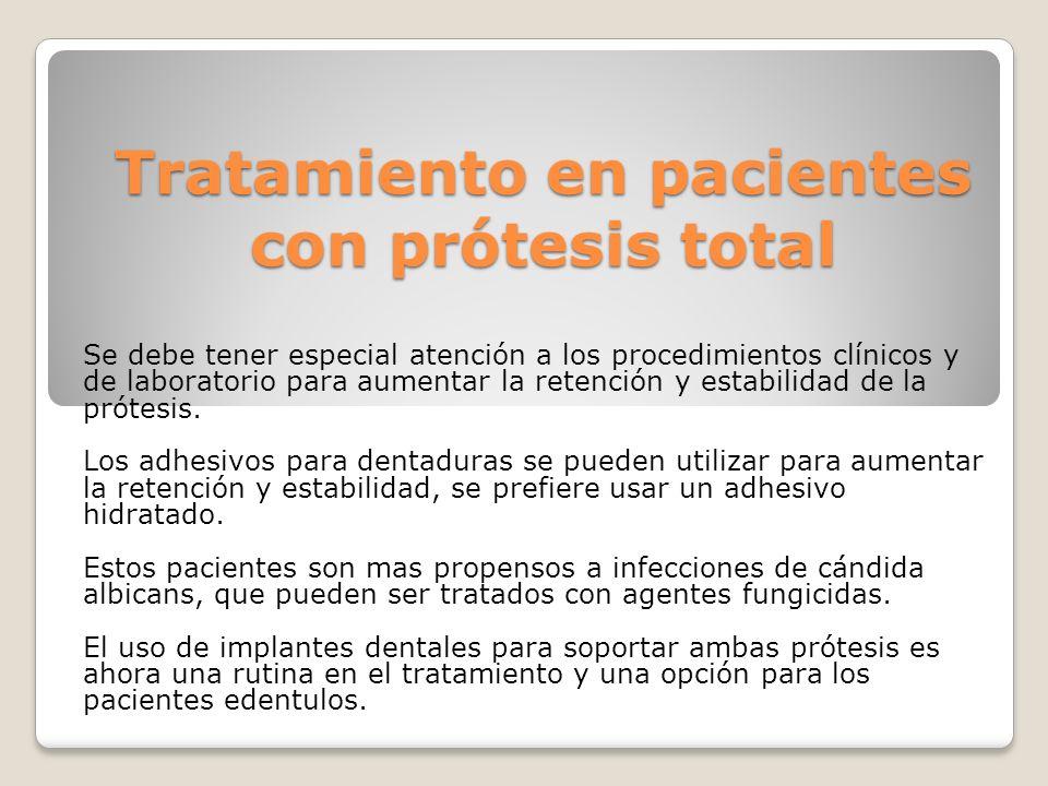 Tratamiento en pacientes con prótesis total