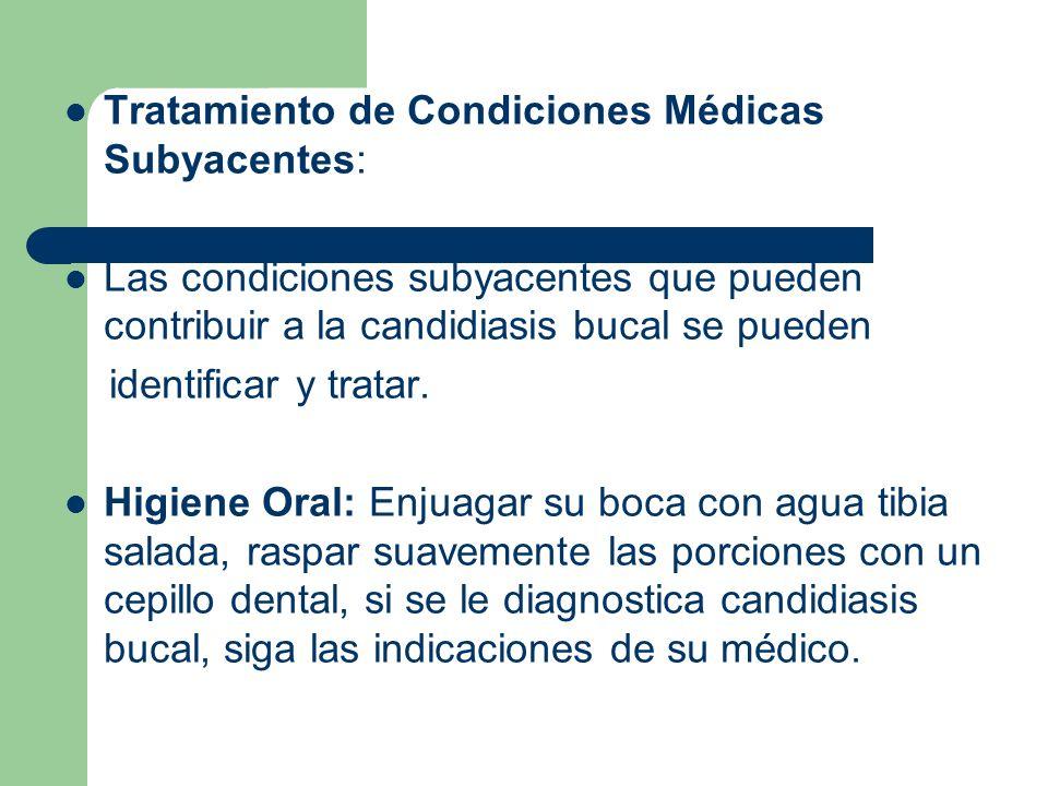 Tratamiento de Condiciones Médicas Subyacentes: