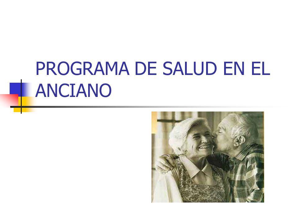 PROGRAMA DE SALUD EN EL ANCIANO