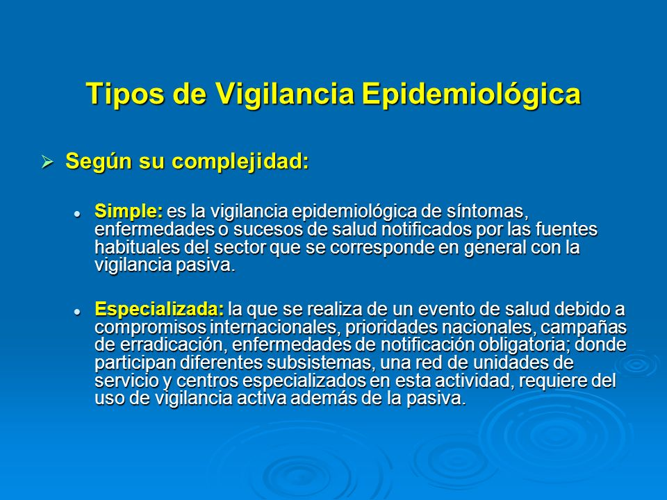Tipos de Vigilancia Epidemiológica