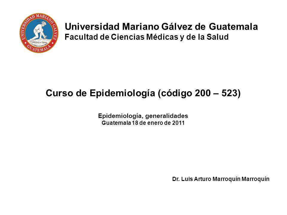 Curso de Epidemiología (código 200 – 523) Epidemiología, generalidades