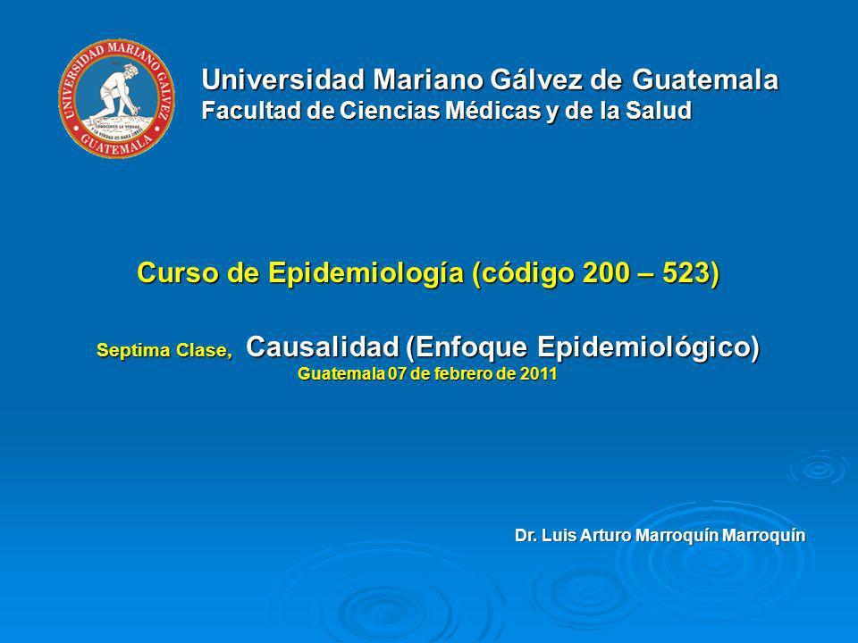Septima Clase, Causalidad (Enfoque Epidemiológico)