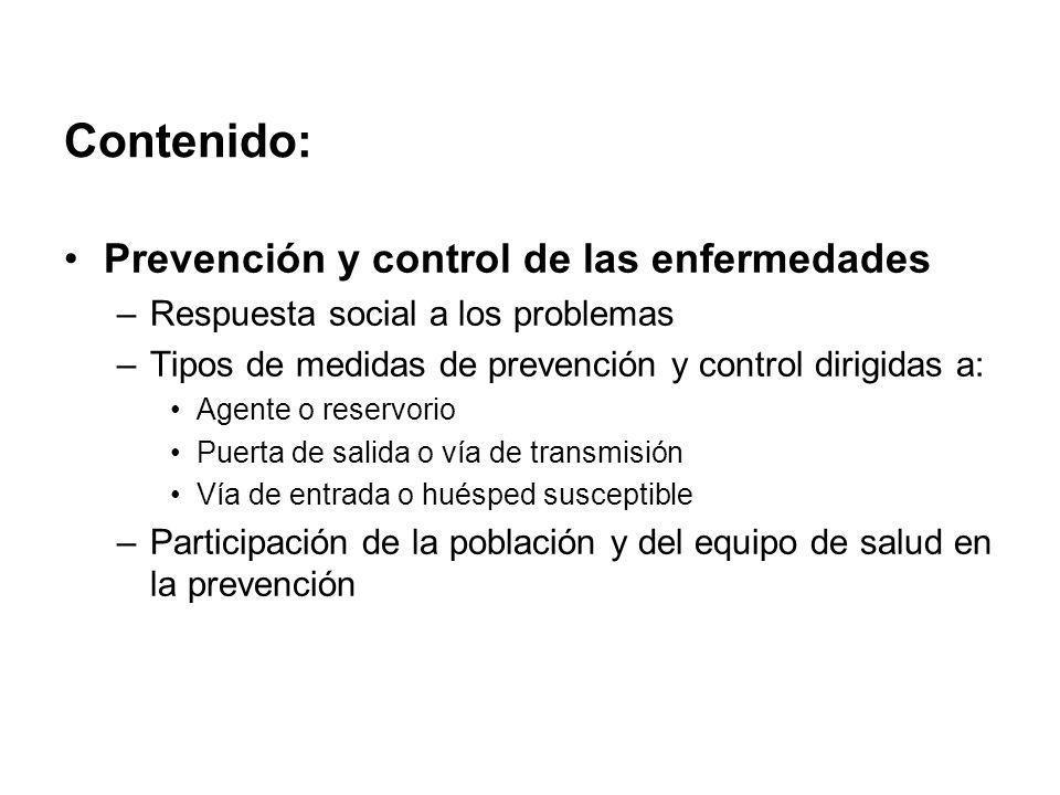 Contenido: Prevención y control de las enfermedades