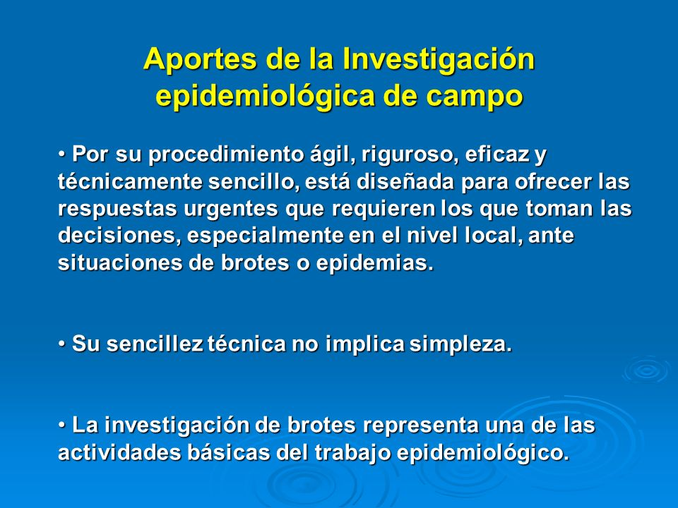 Aportes de la Investigación epidemiológica de campo