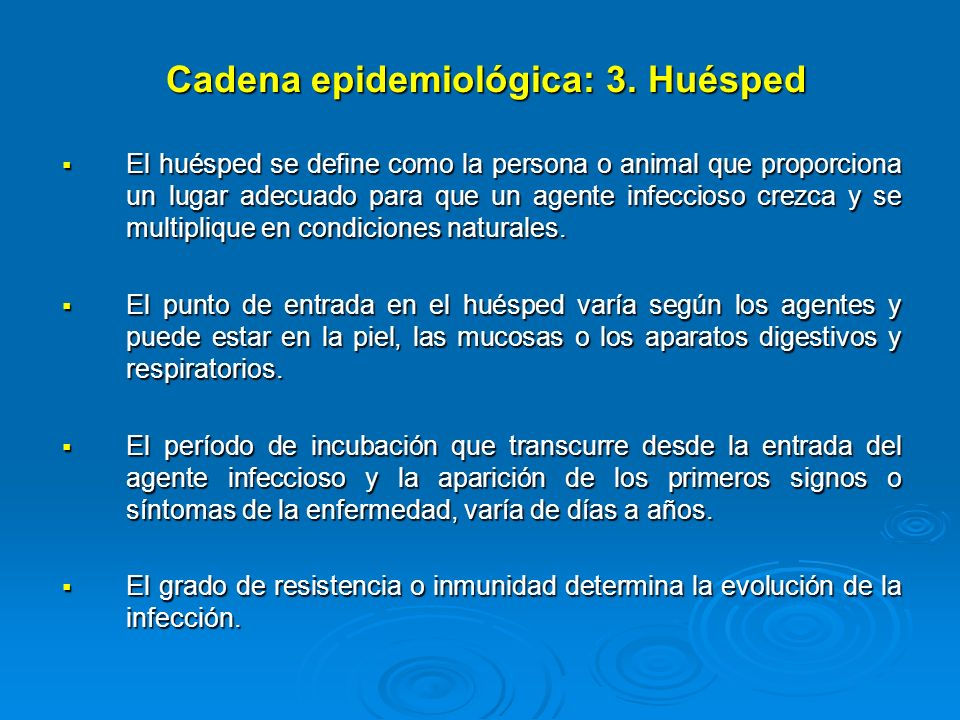 Cadena epidemiológica: 3. Huésped