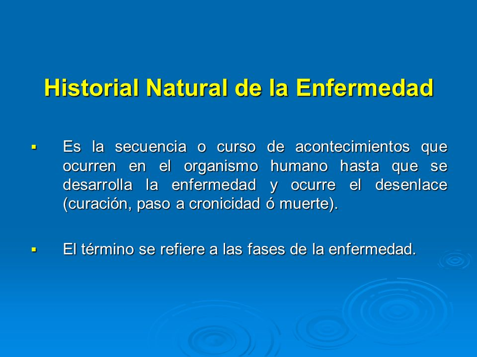 Historial Natural de la Enfermedad