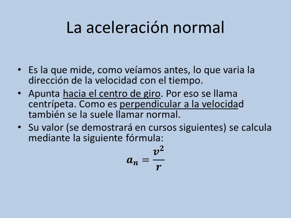La aceleración normal