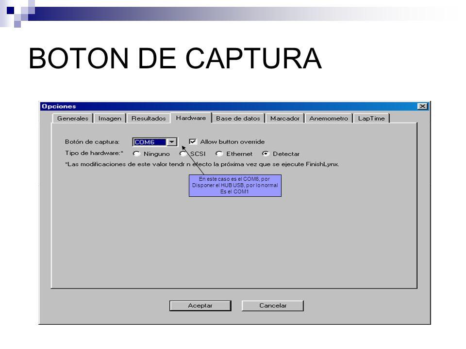 BOTON DE CAPTURA En este caso es el COM6, por