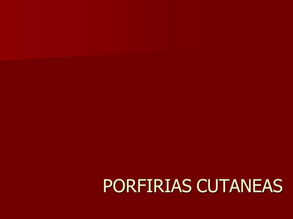 PORFIRIAS CUTANEAS