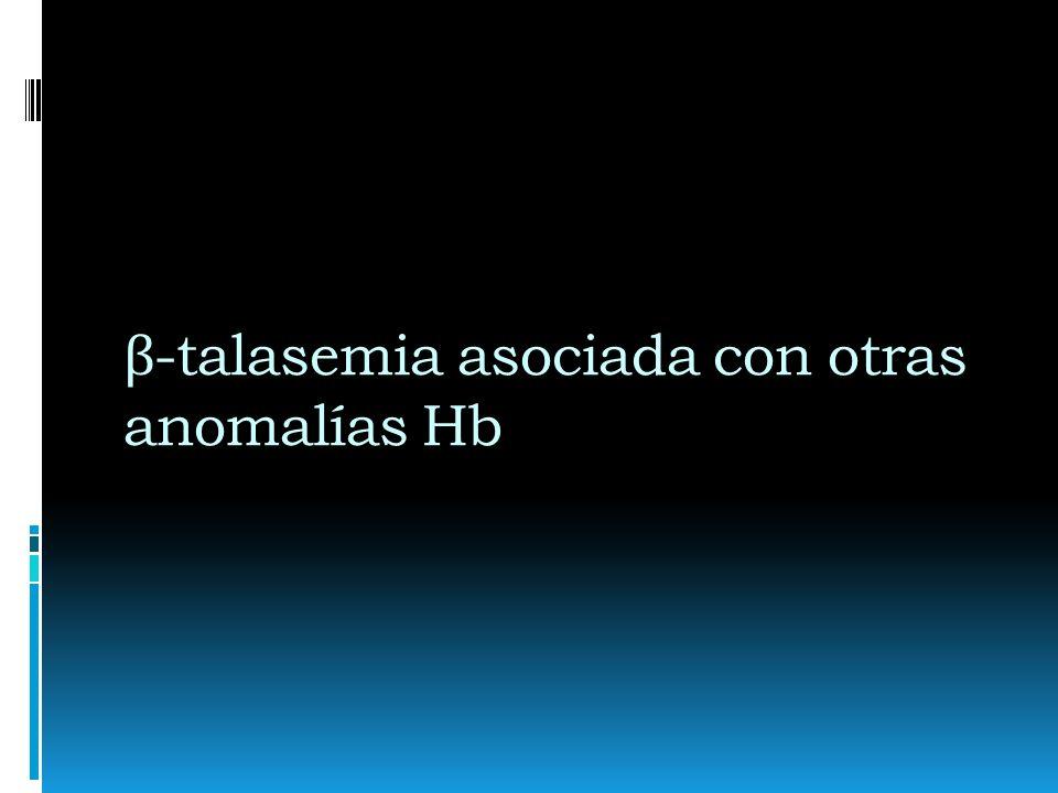 β-talasemia asociada con otras anomalías Hb