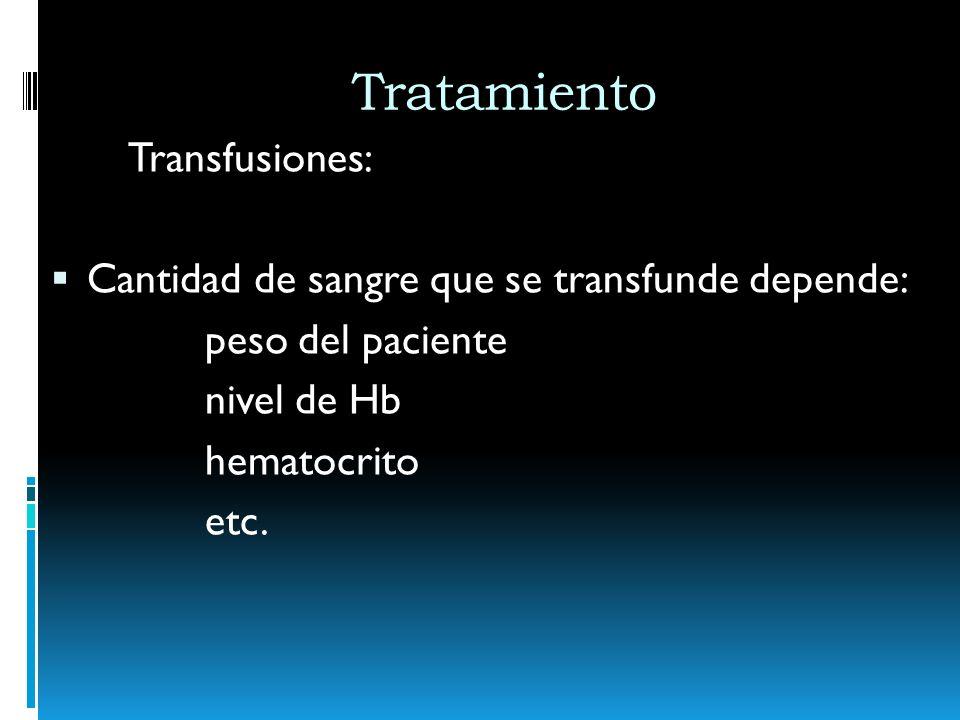 Tratamiento Transfusiones: