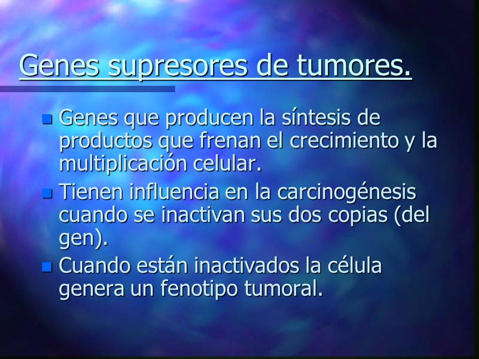 Genes supresores de tumores.