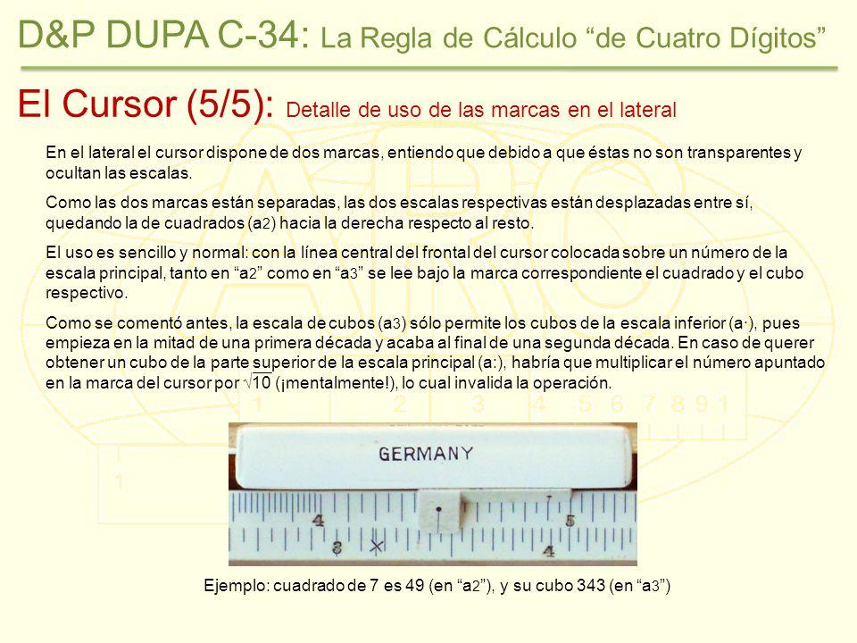 Ejemplo: cuadrado de 7 es 49 (en a2 ), y su cubo 343 (en a3 )