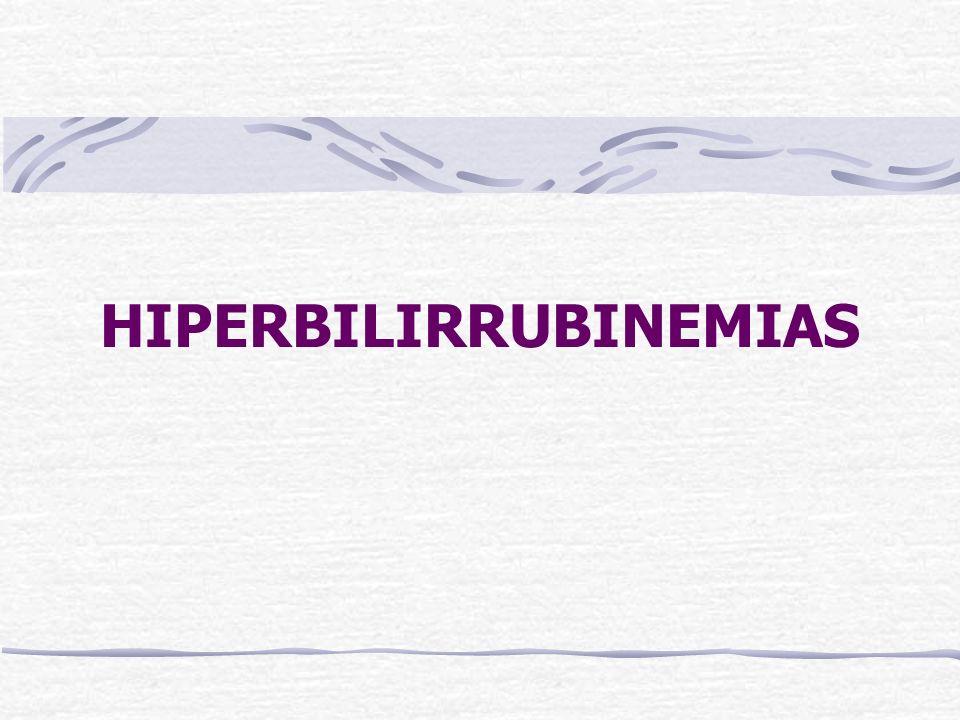 HIPERBILIRRUBINEMIAS