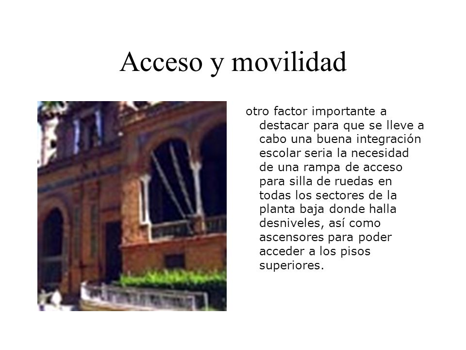 Acceso y movilidad
