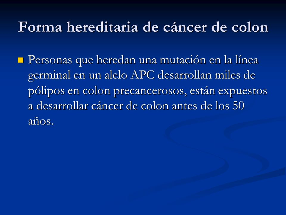 Forma hereditaria de cáncer de colon