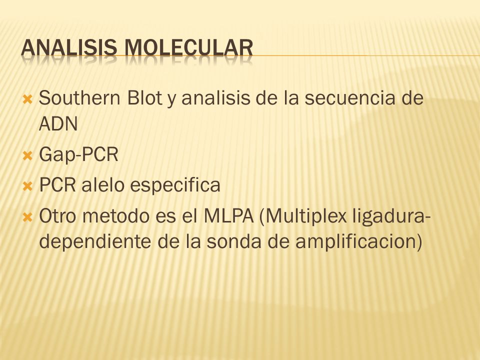 Analisis molecular Southern Blot y analisis de la secuencia de ADN