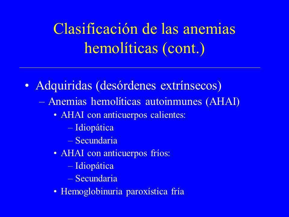Clasificación de las anemias hemolíticas (cont.)