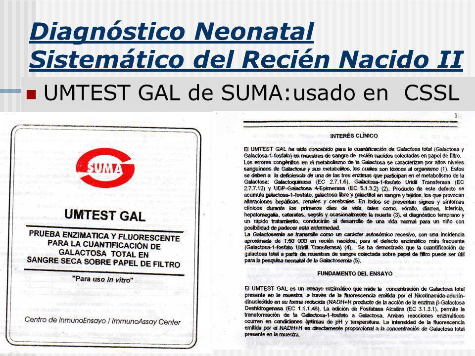 Diagnóstico Neonatal Sistemático del Recién Nacido II