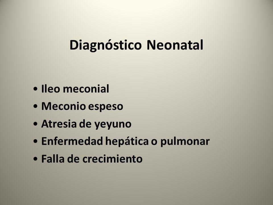 Diagnóstico Neonatal Ileo meconial Meconio espeso Atresia de yeyuno