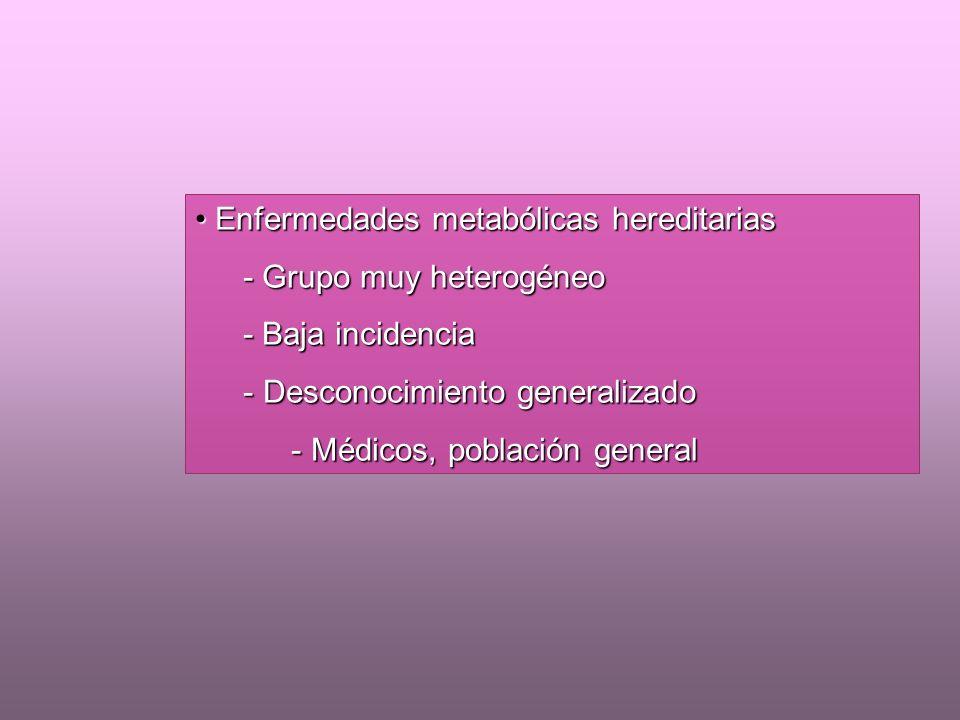 Enfermedades metabólicas hereditarias