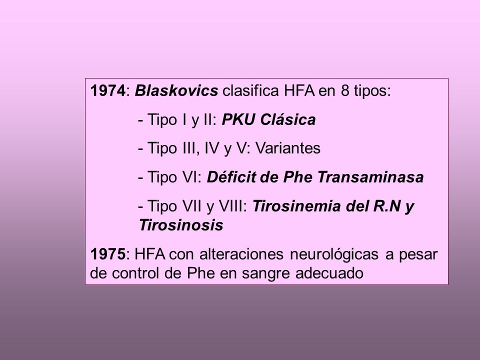 1974: Blaskovics clasifica HFA en 8 tipos: