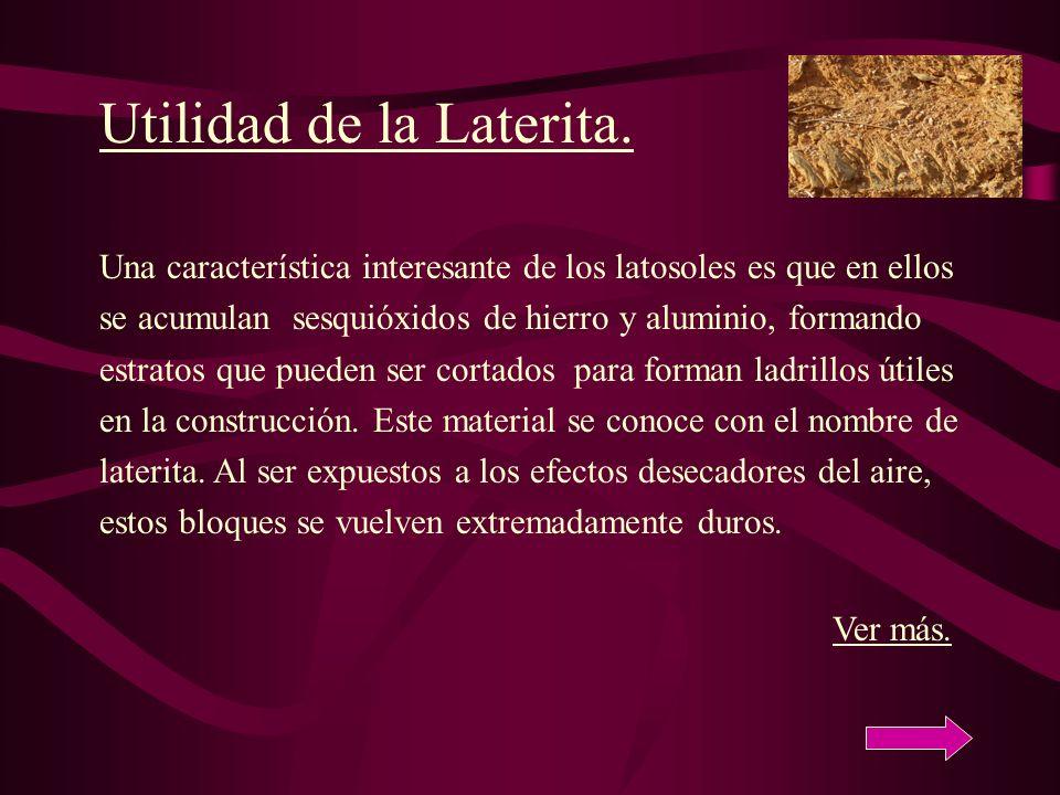 Utilidad de la Laterita.